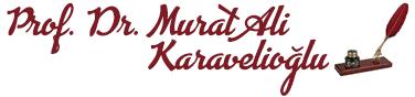 Prof.Dr.Murat Ali Karavelioğlu
